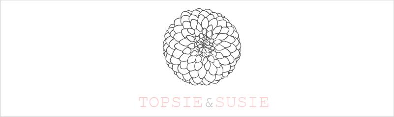 Topsie & Susie