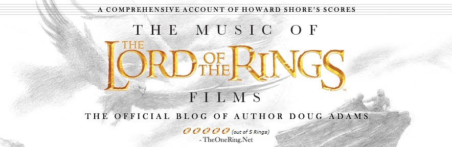 The Music of the Lord of the Rings Films | Doug Adams&#39; Blog
