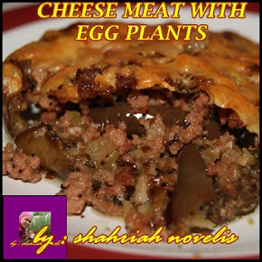 CHEESE EGG PLANTS WITH MEAT