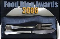 The 2006 Food Blog Awards hosted by Well Fed Network