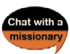 Chat With a Missionary