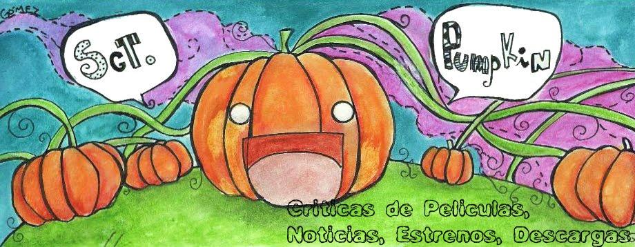 Sgt Pumpkin - Critica de Peliculas