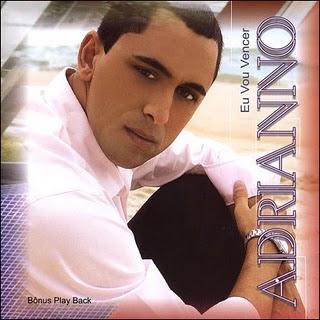 Adrianno - Eu Vou Vencer 2007