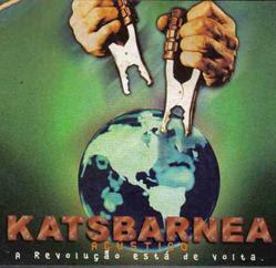 Katsbarnea - A revolução esta de volta - Acústico 2000