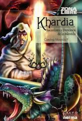 """""""Khardia-Sacerdotes y Demonios de la Atlántida"""",Catalina Miranda, Ed. Norma"""