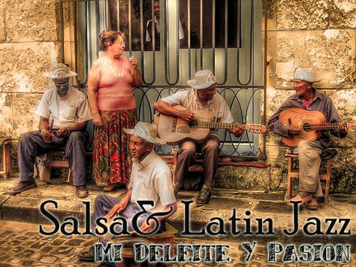 SALSA,     LATIN        JAZZ