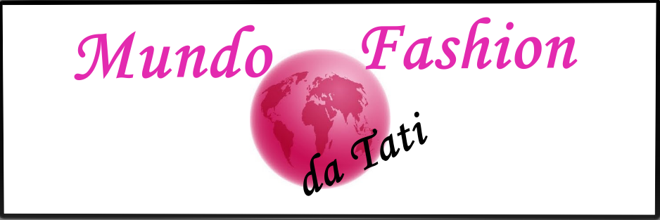 Mundo Fashion da Tati