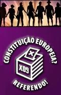Constituição Europeia? Referendo!