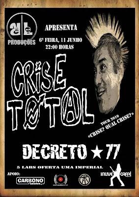 Crise Total + Decreto 77 - 11 Junho @ In Live Caffé