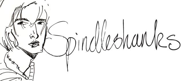 Spindleshanks