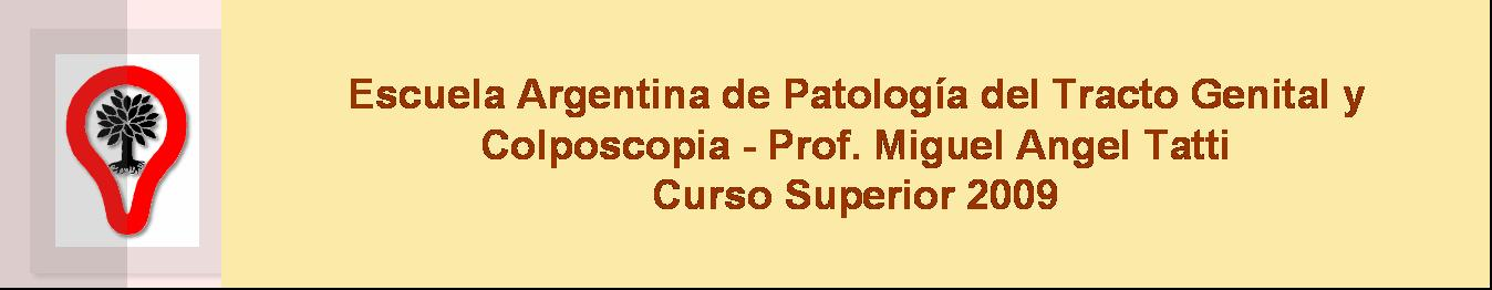Escuela de Patología del TGI - Curso Anual 2009