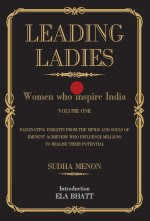Leading Ladies- Women Who Inspire India, Sudha Menon,ISBN 9788190841177