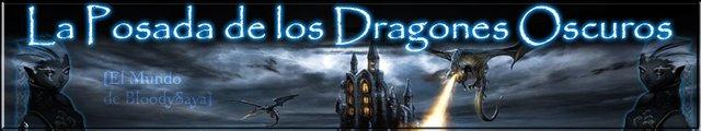~La Posada De Los Dragones Oscuros~