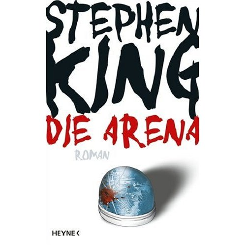 Die Arena - Under the Dome Germany edition cover