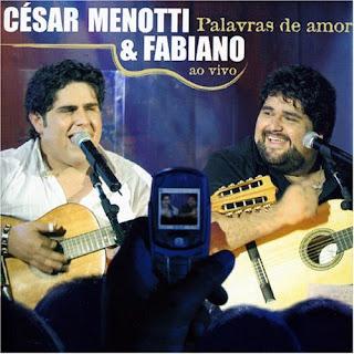 CD César Menotti e Fabiano   Palavras de Amor   ao Vivo