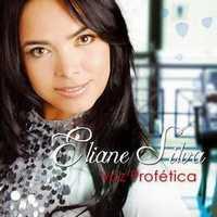 CD Eliane Silva   Voz Profética | músicas
