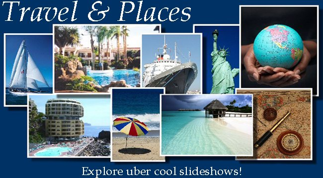 Travel & Places Slideshows