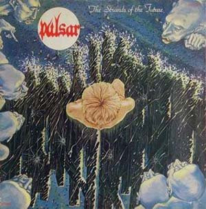 Pulsar – The Strands Of The Future – 1976 (FRA) space rock/progressive rock