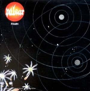 Pulsar – Pollen – 1975 (FRA) space rock