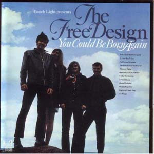 The Free Design - You Could Be Born Again - 1968 (US) Psychedelic Pop, Sunshine Pop, Vocals