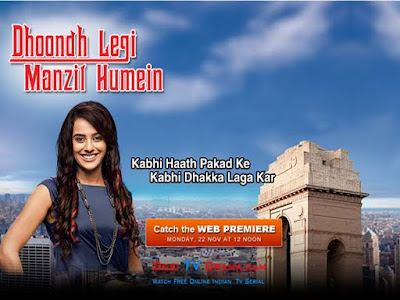 Watch Dhoondh Legi Manzil Humein - 30th December 2010 Episode