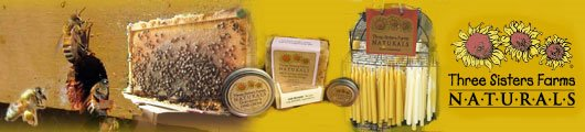 Three Sisters Farms - Certified Naturally Grown Honey, Soaps, Lip Balm, Beeswax Candles