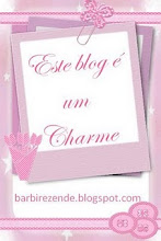 Este Blog é um Charme!!!