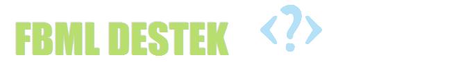 Facebook Fbml Kodları, Fbml Dersleri, Fbml Kodu, Hazır kodlar, FBML DESTEK