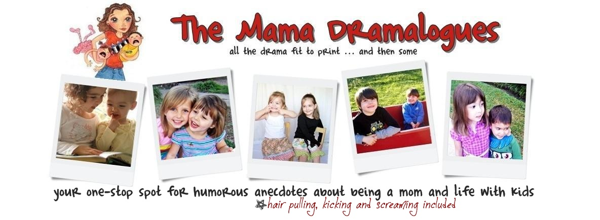 The Mama Dramalogues