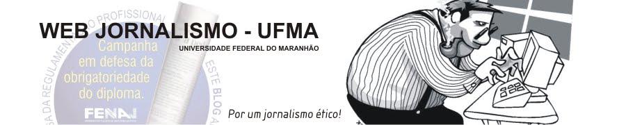 Web Jornalismo - UFMA
