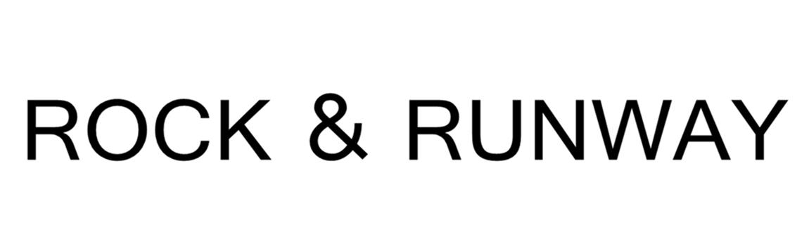 Rock and Runway