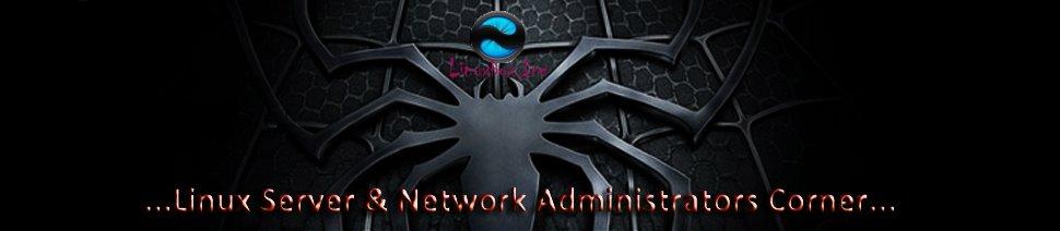 Linux Server & Network Admin Corner