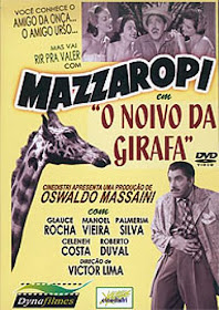 Mazzaropi – O Noivo Da Girafa