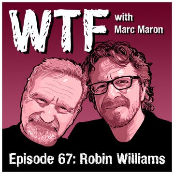 robin williams, marc maron, comedy