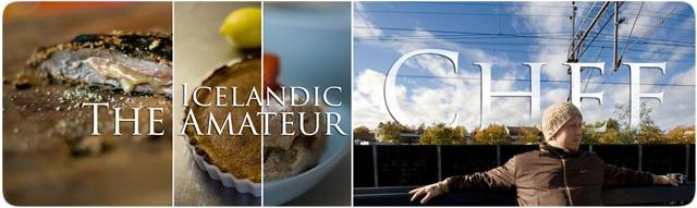 The Icelandic Amateur Chef