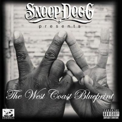 Baixar CD Snoop Dogg   The West Coast Blueprint  | músicas