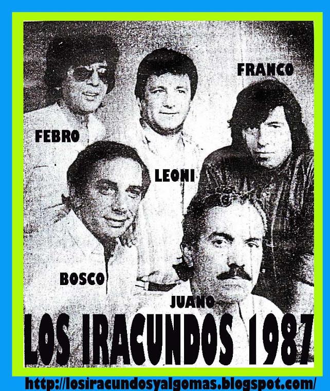LOS IRACUNDOS 1987