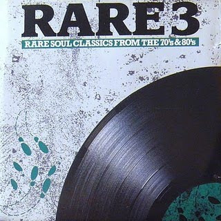 VARIOUS - Rare 3 (Rare Soul Classics From the 70s & 80s) (1988)