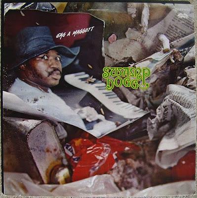 Swamp Dogg - Gag A Maggot (1973)