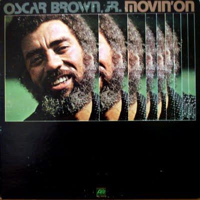 Ce que vous écoutez  là tout de suite - Page 38 Oscar+Brown+Jr.+-+Movin+On