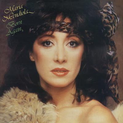 MARIA MENDIOLA - BORN AGAIN (1982)
