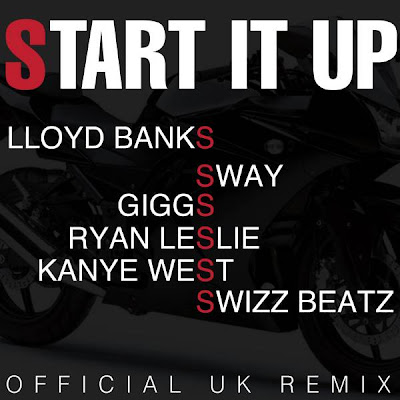 Lloyd Banks ft Sway & Giggs - Start It Up Remix
