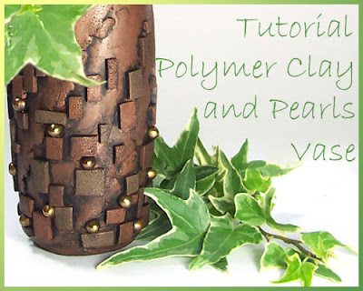 Tutorial<br />Polymer Clay Vase
