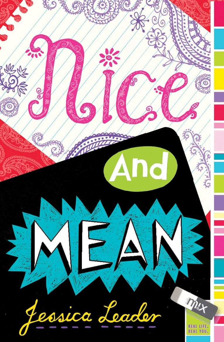 Welcome to my (New) Tweendom: Nice and Mean, by Jessica Leader