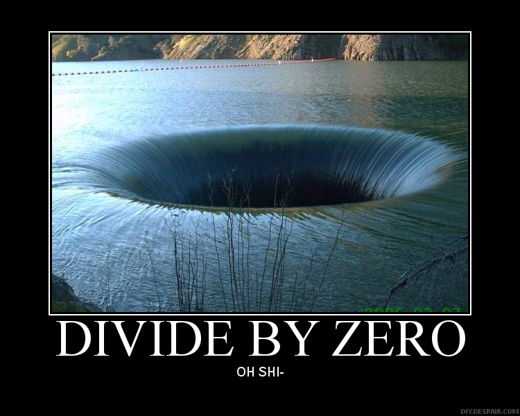 [Image: divided+by+zero.jpg]