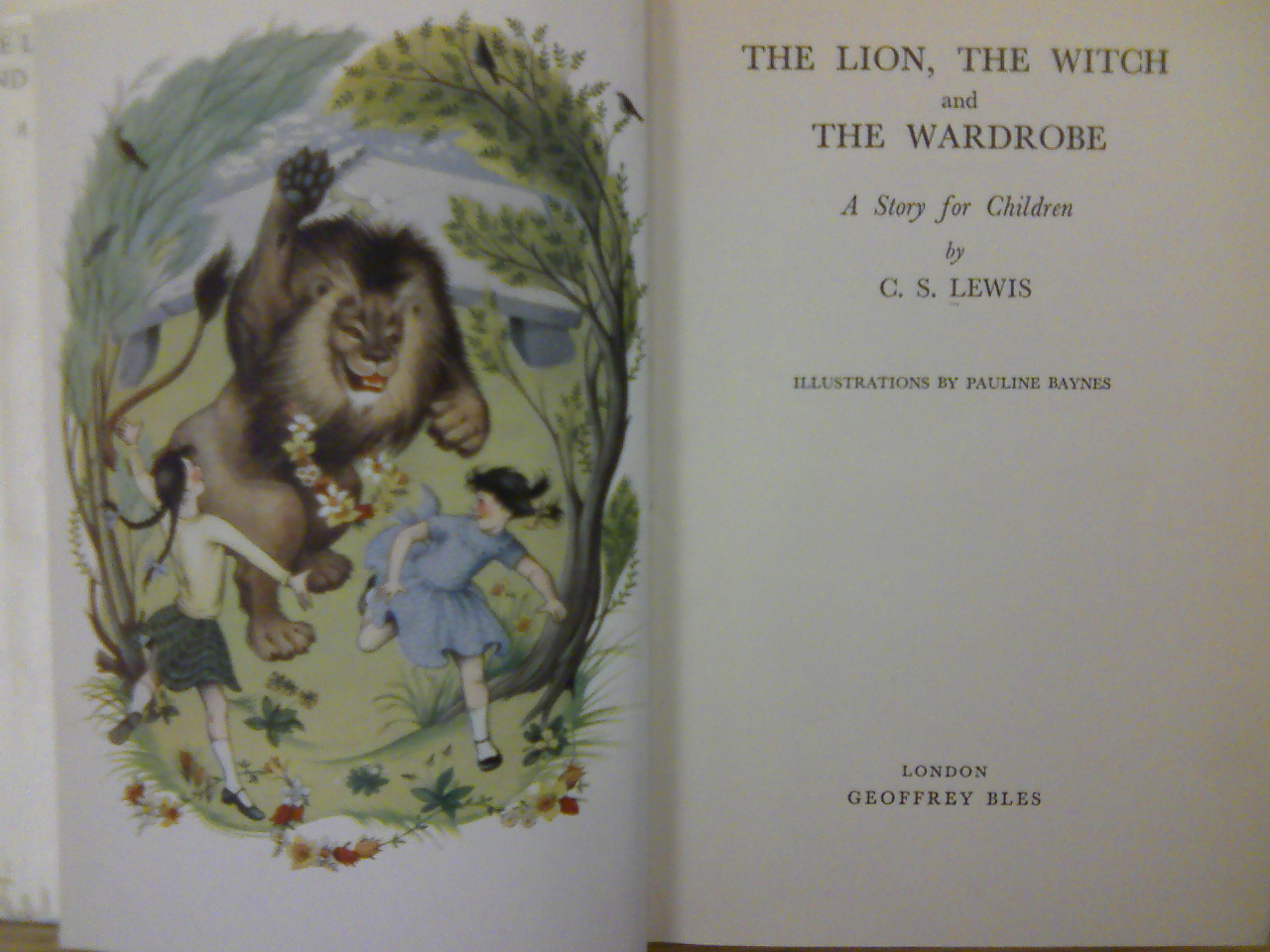 the lion the witch and the wardrobe the only full color image included in the first edition this page mirroring the title page depicts lucy and susan s joyful relationship aslan