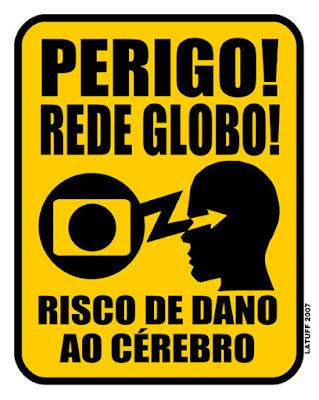 [Imagem: Perigo_Rede_Globo_by_Latuff2.jpg]