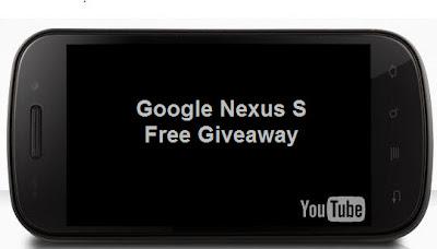 Google nexus s giveaway