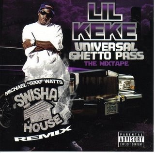 Lil' KeKe - Universal Ghetto Pass