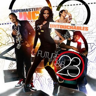 Tapemasters Inc. & The Untouchables - The Future Of R&B Vol. 23